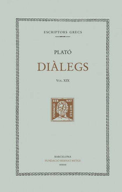 Diàlegs v. XIX: les lleis. Llibres I-III