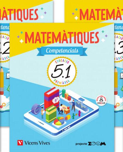 MATEMATIQUES COMPETENCIALS 5 TRIM (ZOOM) Vicens Vives 9788468263298
