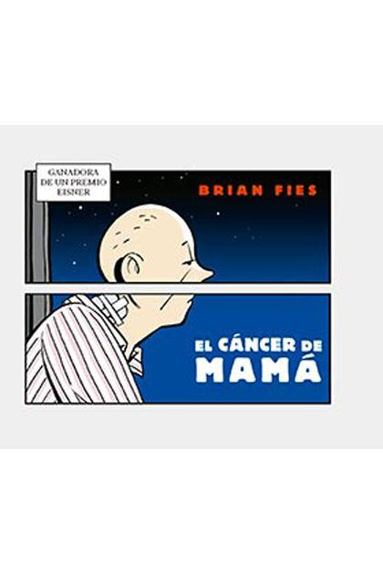 El cáncer de mamá
