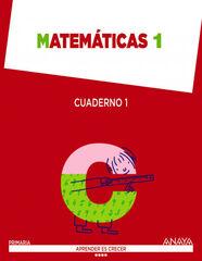 Matemáticas-cua 1/Aprender Crecer PRIMÀRIA 1 Anaya Text 9788467867305