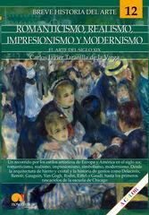 Breve Historia Del Romanticismo  Realismo  Impresionismo Y Modernismo