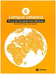 CATALÀ 6 PROVES COMPETÈNCIES BÀSIQUES Castellnou 9788417406295