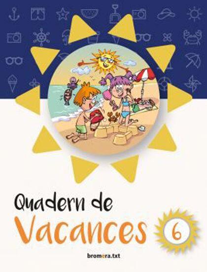 VACANCES 6e PRIMÀRIA Bromera 9788490267561
