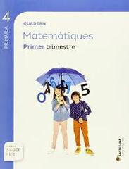 MATEMÀTIQUES QUADERN 1 4t PRIMÀRIA Santillana Text 9788468092225