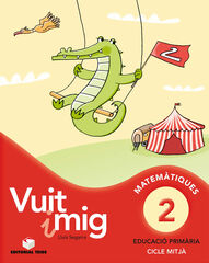 MATEMÀTICA VUIT I MIG 02 3r PRIMÀRIA Teide Text 9788430779635