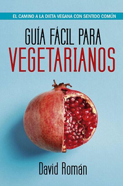 Guía fácil para vegetarianos