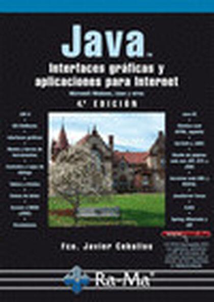 Java. Interfaces gráficas y aplicaciones para internet. 4ª edición