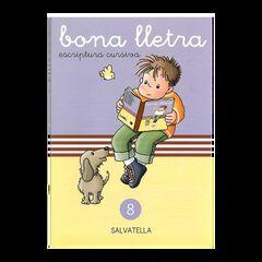 BONA LLETRA 08 ESCRIPTURA CURSIVA Salvatella 9788472105058