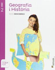 GEOGRAFIA I HISTÒRIA DESCOBREIX 2n ESO Grup Promotor Text 9788490475300