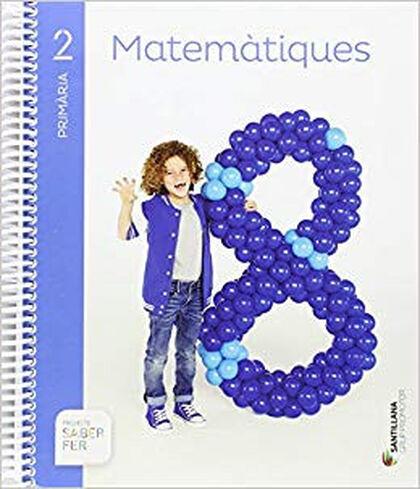 Matemàtiques/Saber Fer PRIMÀRIA 2 Grup Promotor Text 9788490470091