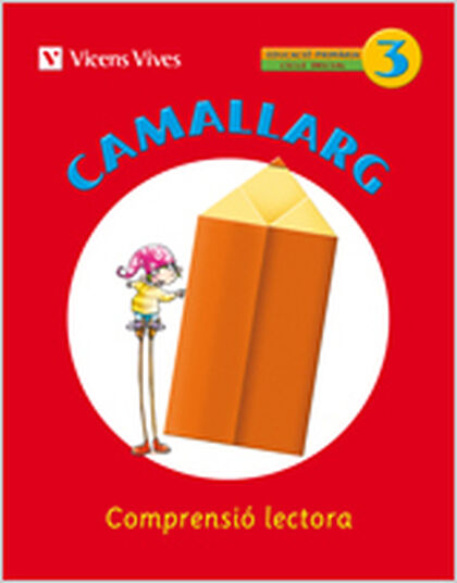 CAMALLARG 03 COMPRENSIÓ LECTORA 2n PRIMÀRIA Vicens Vives 9788468200613