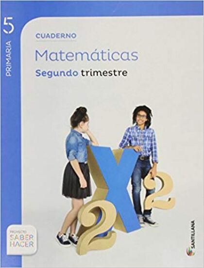 MATEMÁTICAS CUADERNO 2 SABER HACER 5º PRIMARIA Santillana Text 9788468014609