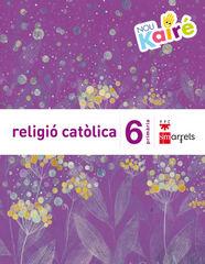Religión/Nuevo Kairé PRIMÀRIA 6 SM Valencià 9788467584691