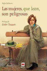 Mujeres, que leen, son peligrosas, Las