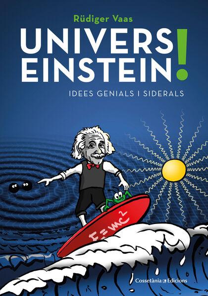 Univers Einstein!