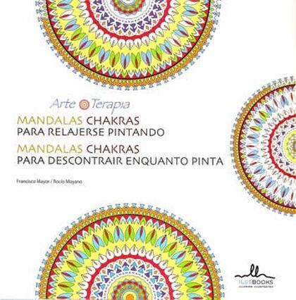 Mandalas para relajarse pintando Chakras