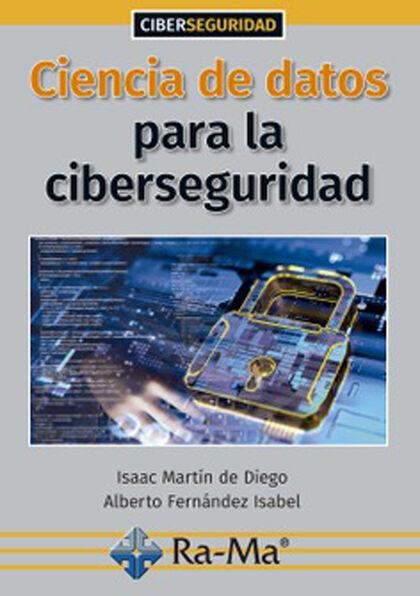 Ciencia de datos para la ciberseguridad