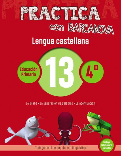 PRACTICA LENGUA 13 Barcanova Quaderns 9788448945381