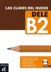 CLAVES NUEVO DELE B2 LIBRO+CD Difusion 9788484436591