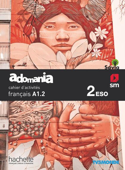 ADOMANIA-CAHIER 2º ESO SM 9788491825012