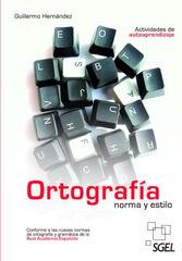 Sgel ortografía/norma y estilo
