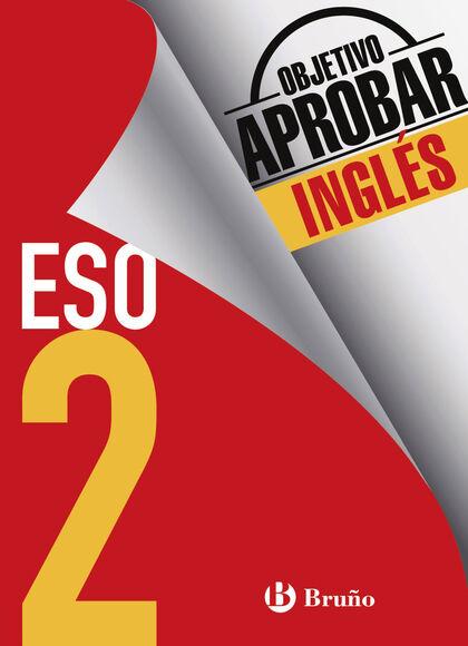 OBJETIVO APROBAR INGLÉS 2º ESO Bruño Quaderns 9788469611999