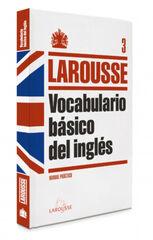 LAR Inglés/Vocabulario básico Larousse 9788415411208
