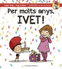 Per molts anys, Ivet!