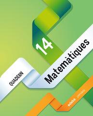 MATEMÀTIQUES QUADERN 14 5e PRIMÀRIA Edebé 9788468314549
