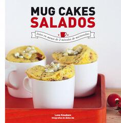 Mug cakes salados. Listos en menos de 2