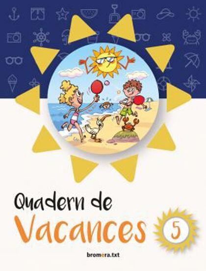 VACANCES 5e PRIMÀRIA Bromera 9788490267554