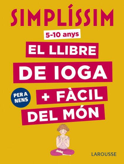 Simplíssim. El llibre de ioga + fàcil del món