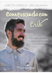 Conversando con Erik