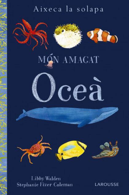 Món amagat. Oceà