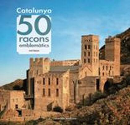 Catalunya: 50 racons emblemàtics