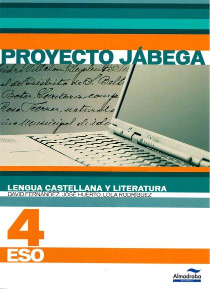 Castellano/Jábega ESO 4 Proyecto Jábega Almadraba 9788483086681