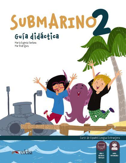 Submarino 2. Libro del profesor 9788490811085