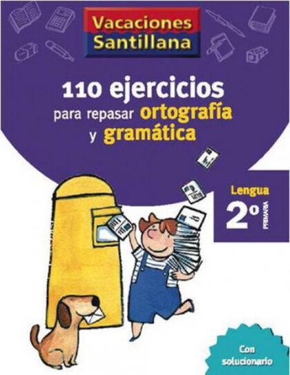VACACIONES GRAMÁTICA Y ORTOGRAFÍA 2º PRIMARIA Santillana Vacances 9788429407570