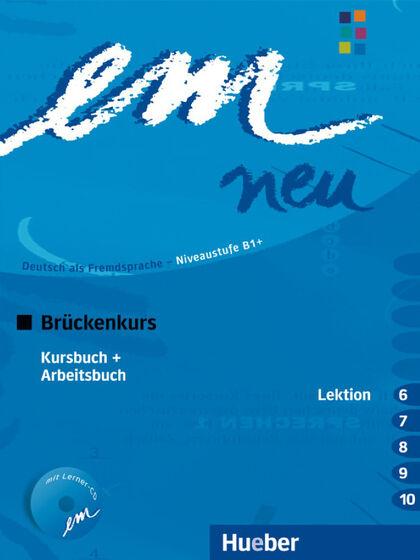 HUE Em Neu Brückenkurs/KB+AB+CD 6-10 Hueber Internacional 9783195516969