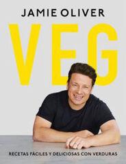 VEG. Recetas fáciles y deliciosas con verduras