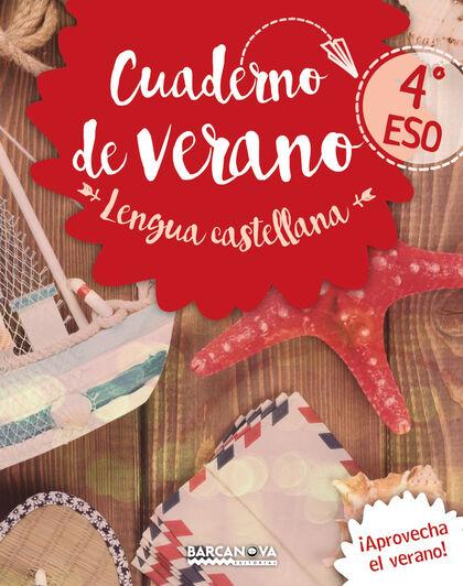 VERANO LENGUA CASTELLANA Y LITERATURA 4º ESO Barcanova Quaderns 9788448942083