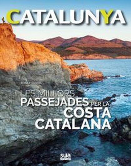 Millors passejades per la costa catalana