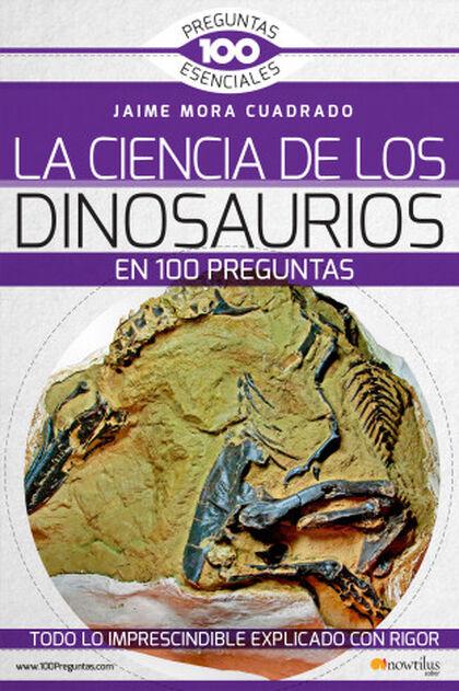 La Ciencia de los dinosaurios en 100 pre