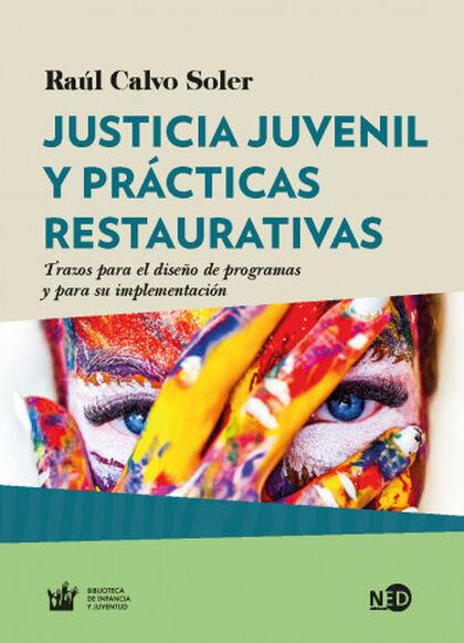 JUSTICIA JUVENIL Y PRÁCTICAS RESTAURATIV