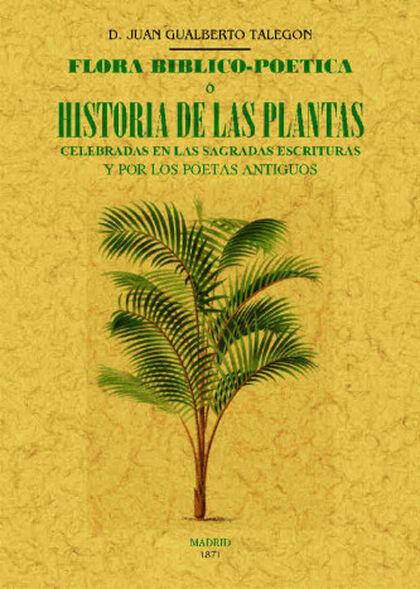 FLORA BIBLICO-POÉTICA O HISTORIA DE LAS