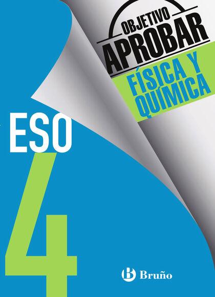 OBJETIVO APROBAR FÍSICA QUIMICA 4º ESO Bruño Quaderns 9788469612057