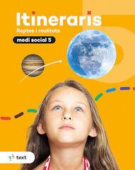 ITINERARIS MEDI SOCIAL 5 Text 9788441233249
