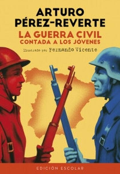 La Guerra Civil contada a los jóvenes (e