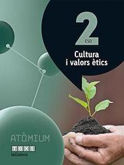 CULTURA VALORS ÈTICS ATÒMIUM 2n ESO Text 9788441223158