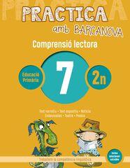 PRACTICA AMB BARCANOVA 7. COMPRENSIÓ LECTORA Barcanova Quaderns 9788448948504